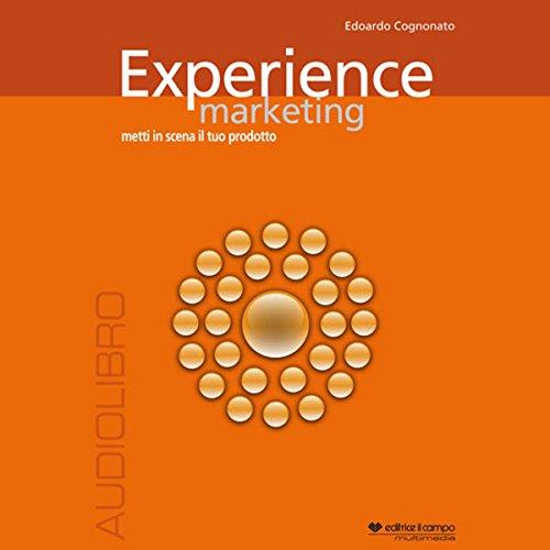 Experience marketing. Metti in scena il tuo prodotto copertina