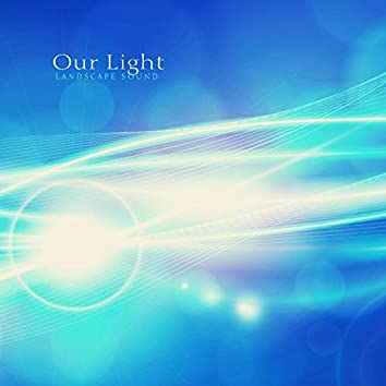 Our Light