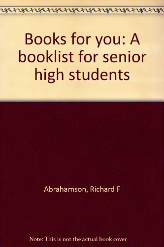 Books for you: A booklist for senior high students
