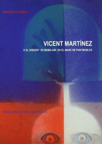 Vicent Martínez o el disseny de mobiliari en el marc de Puntmobles: 10 (Dissenyadors Valencians)