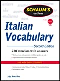 Schaum's Outline of Italian Vocabulary, Second Edition (Schaum's Outlines) - Luigi Bonaffini