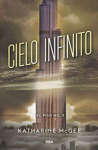 El Piso Mil 3: Cielo Infinito - KATHARINE MCGEE