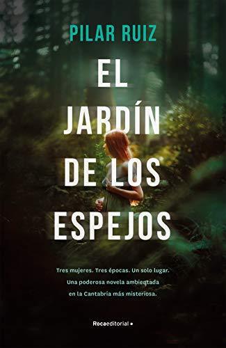 El jardín de los espejos – Pilar  Ruiz   41LCiXgzHEL