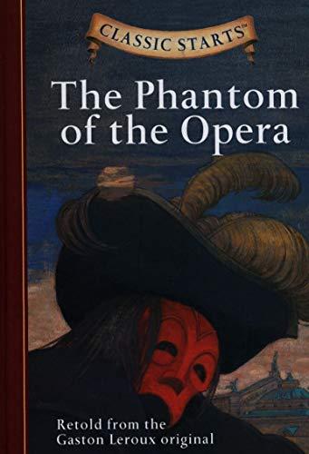 The Phantom of the Opera (Classic Starts)の詳細を見る