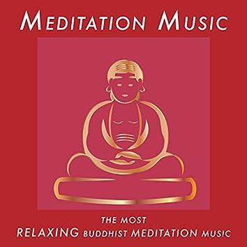 Meditation Music: Most Relaxing Buddhist Meditation Music