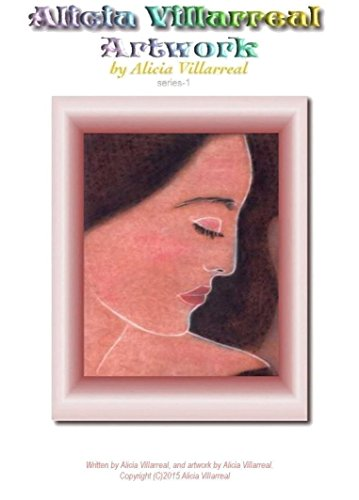 Alicia Villarreal Artwork (English Edition)