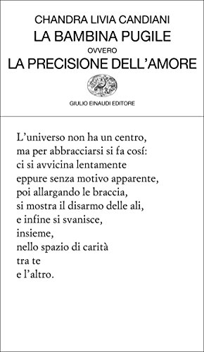 La bambina pugile ovvero la precisione dell'amore (Collezione di poesia Vol. 419)