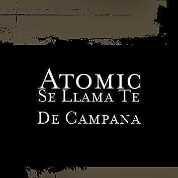Se Llama Te De Campana