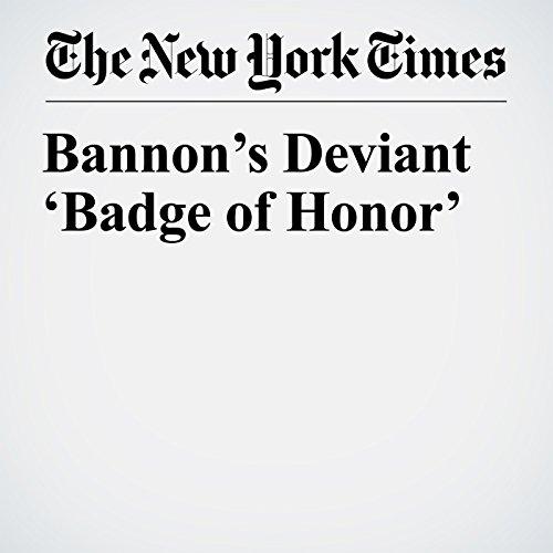 Bannon's Deviant 'Badge of Honor' copertina