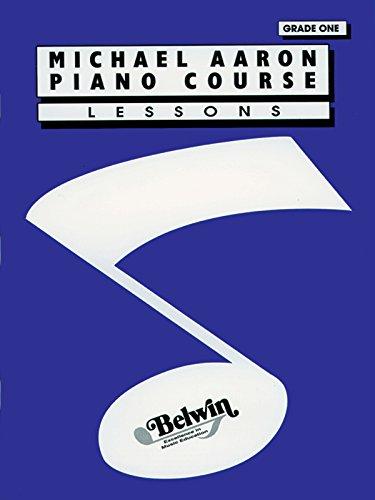 Aaron, M: Michael Aaron Piano Course: Grade 1