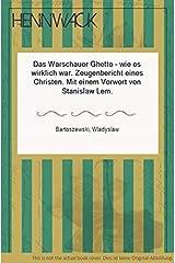 Das Warschauer Ghetto, wie es wirklich war: Zeugenbericht eines Christen (German Edition) Paperback