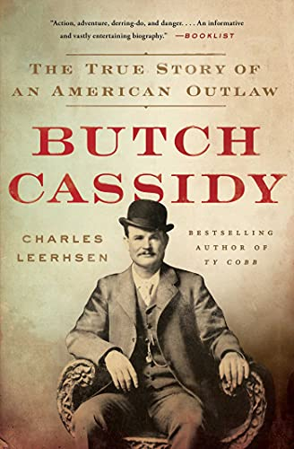 Compare Textbook Prices for Butch Cassidy: The True Story of an American Outlaw  ISBN 9781501117497 by Leerhsen, Charles