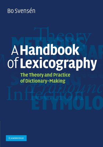 A Handbook of Lexicography: The Theory and Practice of Dictionary-Making