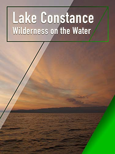 Lake Constance - Wilderness on the Water