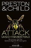 Attack - Unsichtbarer Feind: Ein neuer Fall für Special Agent Pendergast (Ein Fall für Special Agent Pendergast, Band 13)