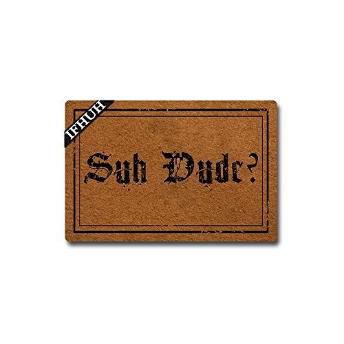 IFHUH Suh Dude Fußmatte, lustige Welcome-Matte, Vordertürmatte, Gummi, rutschfeste Unterseite, lustige Fußmatte, für drinnen und draußen, Teppich 59,9 cm (B) x 39,9 cm (L)