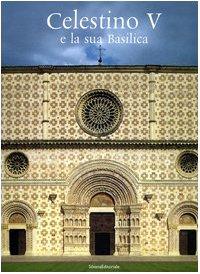 Celestino V e la sua Basilica