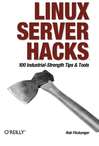 Image OfLinux Server Hacks: 100 Industrial-Strength Tips And Tools