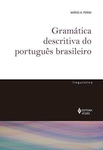 Gramática descritiva do português brasileiro (De Linguística)