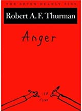 Anger: The Seven Deadly Sins (New York Public Library Lectures in Humanities)