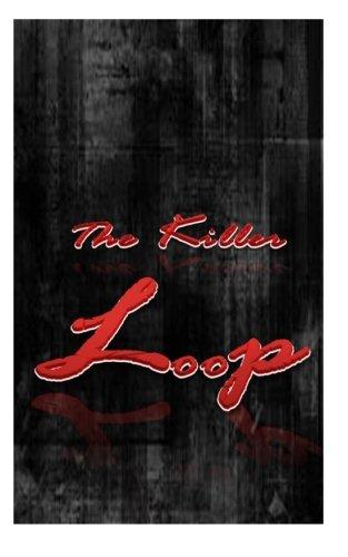 The Killer Loop