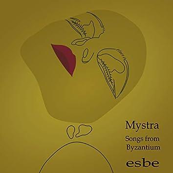 Mystra: Songs from Byzantium