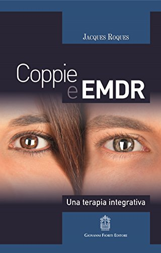 Coppie e EMDR. Una terapia integrativa