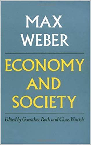 Max Weber Economy and Society (English Edition)