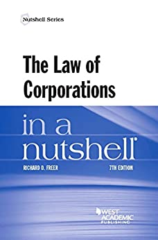 The Law of Corporations in a Nutshell (Nutshells) by [Richard D. Freer]