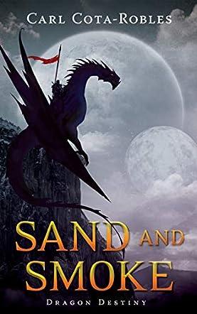 Sand and Smoke