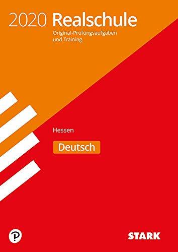 STARK Original-Prüfungen und Training Realschule 2020 - Deutsch - Hessen