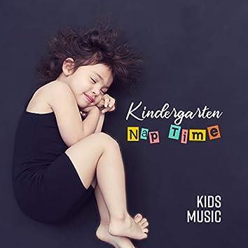 Kindergarten Nap Time: Kids Music - Deep Sleep, Calm & Children Relaxation, Soothing Background Sounds