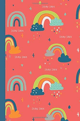 Stay Safe: Rainbow themed Lockdown, Quarantine, Keyworker, Isolation Gift For Kids, Girls, Granparents, Grandma, Nanna, Grandad