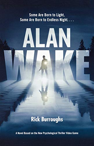 Compare Textbook Prices for Alan Wake First Edition ISBN 9780765328434 by Burroughs, Rick