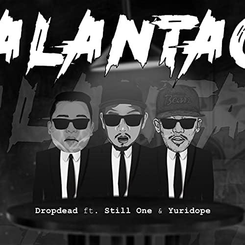 Dropdead feat. Yuridope & Stillone