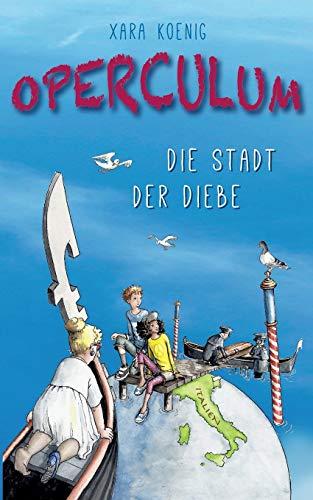 Operculum: Die Stadt der Diebe