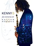 Kenny G - A Night Of Rhythm & Romance