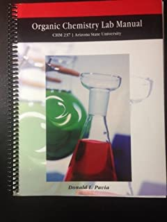 Organic Chemistry Lab Manual CHM 237: Arizona State University