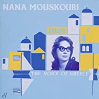 The Voice Of Greece by Nana Mouskouri (2011-03-22)