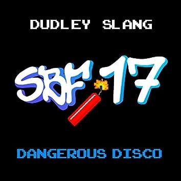 Dangerous Disco (SBF17)