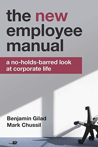 The NEW Employee Manual: A No-Holds-Barred Look at Corporate Life (English Edition)