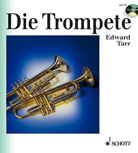 Die Trompete: Ihre Geschichte von der Antike bis zur Gegenwart (inkl. Audio-CD)