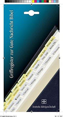 Griffregister für die Gute Nachricht Bibel: Einschließlich der Spätschriften