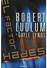 El Factor Hades/ Robert Ludlum's the Hades Factor (Covert-One) (Spanish Edition)