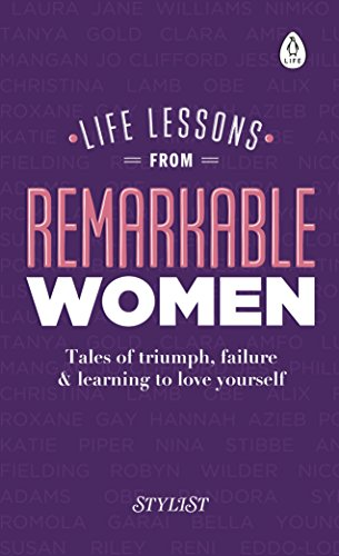 Life Lessons from Remarkable Wom...