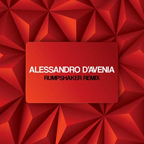 Rumpshaker (Alessandro D Avenia Remix)