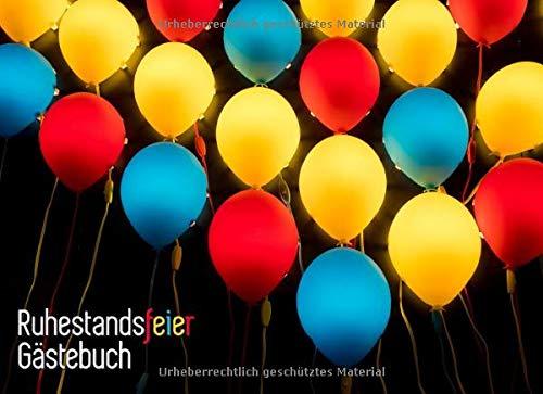 Ruhestandsfeier Gästebuch: Pensionierung Gästebuch   Buntes Ruhestands Gästebuch, damit Parteien...