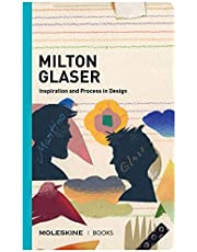 Milton Glaser /anglais: Inspiration and Process in Design
