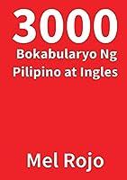 3000 Bokabularyo Ng Pilipino at Ingles
