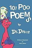101 Poo Poems by Dr. Deuce